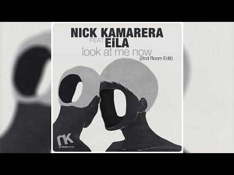 Nick Kamarera Feat. Eila - Look At Me Now (2nd Room Edit) (audio) video