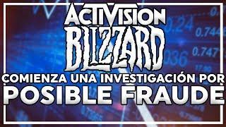 Activision Blizzard es Investigada por Posible Fraude