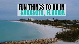 FUN Things To Do In SARASOTA County   FLORIDA