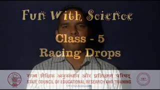 Fun with Science - Class 5, Activity 5 -  Racing Drops