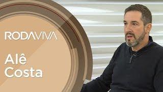 Roda Viva   Alê Costa   20/05/2019