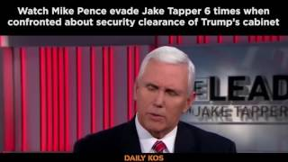 Watch Mike Pence evade Jake Tapper 6 times when confronted about security clearance