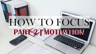 HOW TO FOCUS - Why You Can