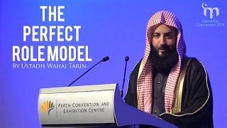 Muhammad  صلى الله عليه وسلم The Perfect Role Model || Ustadh Wahaj Tarin