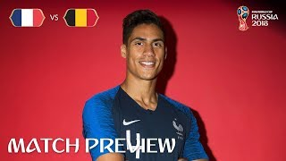 Raphael VARANE - France v Belgium PREVIEW - 2018 FIFA World Cup™