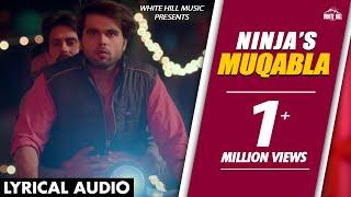 Maqabla (Lyrical Audio) Ninja | Punjabi Lyrical Audio 2017 | White Hill Music