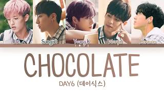 Day6 데이식스 Chocolate Even More 19 Ost Han Rom Eng Color Coded 한국어 가사