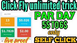 click fly unlimited trick || click fly self click trick || par day 5$/6$ ,loot offer||