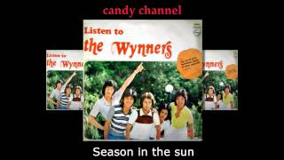 The Wynners - Season in the sun