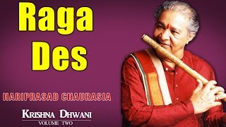 Raga Des | Hariprasad Chaurasia (Album: Krishnadhwani )