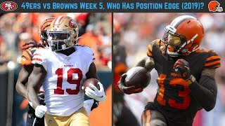 49ers vs Browns Week 5, Who Has the Edge Position By Position?
