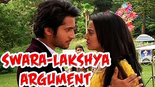 Swara and Lakshya's argument over Ragini