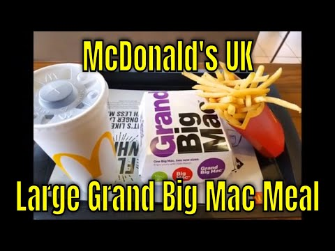 McDonald's UK - Large Grand Big Mac Meal - Redux