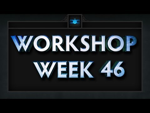 Dota 2 Top 5 Workshop - Week 46