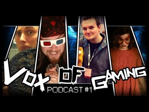 Vox of Gaming Podcast #1 - WHAT THE HELL ARE WE DOING!?!
