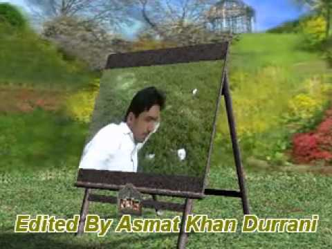 Mujko Is DiL Se ShIkAyAt HaI   Edited by Asmat Khan Durrani