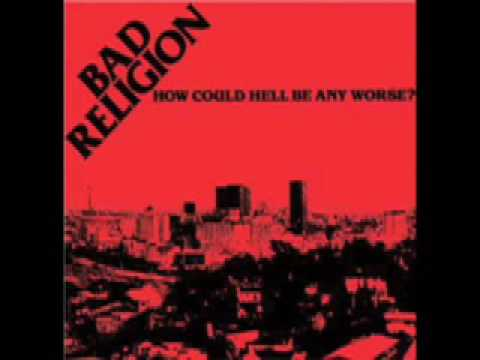 Bad Religion - Were Only Gonna Die From Our Own Arrogance