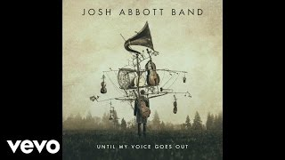 Josh Abbott Band I'm Your Only Flaw