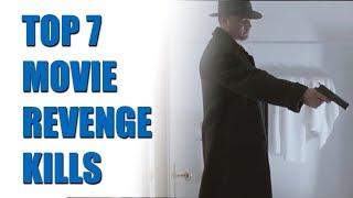 Top 7 Movie Revenge Kills