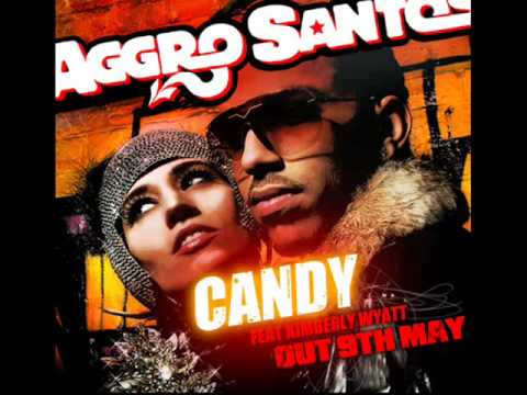 Aggro Santos ft.Kimberly Wyatt-Candy