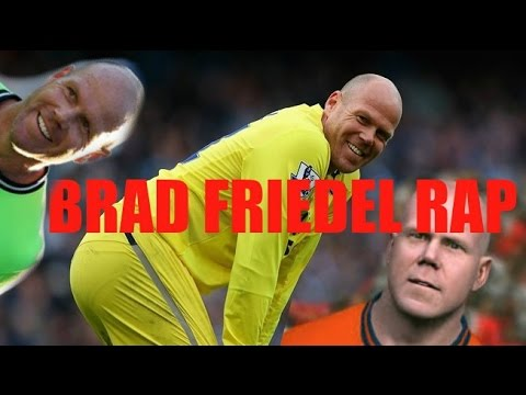BRAD FRIEDEL IS THE BEST/ RANDOM RAP/ FIFA 15