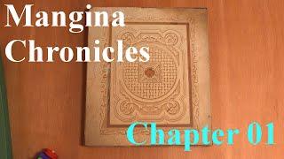 Mangina Chronicles: Chapter 01