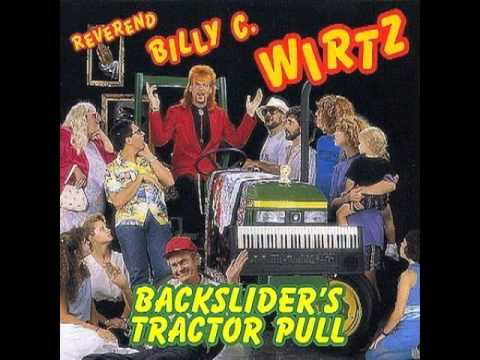 Rev. Billy C. Wirtz - Honky Tonk Hermaphrodite video