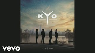 Kyo - Les vents contraires (audio)