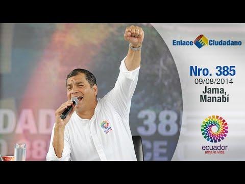 Enlace Ciudadano Nro. 385 desde Jama, Manabí