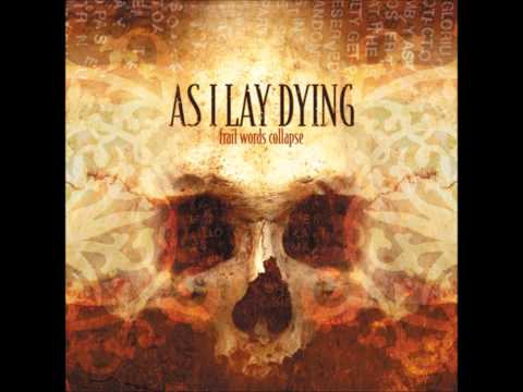 As I Lay Dying - Song 10