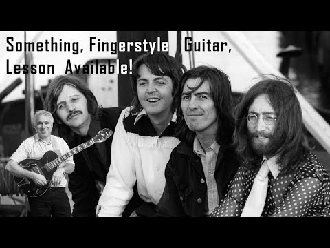 Something, George Harrison, The Beatles, fingerstyle guitar cover, Jake Reichbart, lesson available!