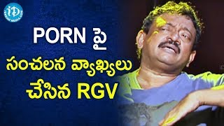 RGV Sensational Comments About PORN | RGV About Porn | Ramuism 2nd Dose | iDream Movies