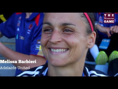 Post Match: Melissa Barbieri - Adelaide United