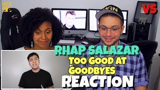 Rhap Salazar - Too Good At Goodbyes   Sam Smith   VS   REACTION