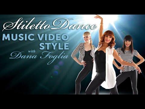 STILETTO DANCE - MUSIC VIDEO STYLE DVD / Video How To :: Dana Foglia
