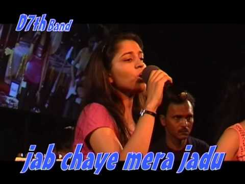 jab chaye mera jadu by D7th Band