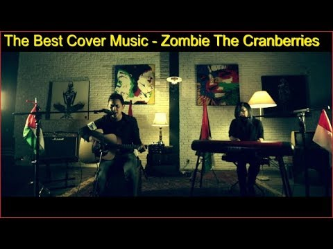 The Best Cover Music - Zombie The Cranberries Bondan Prakoso and Kikan with liyric