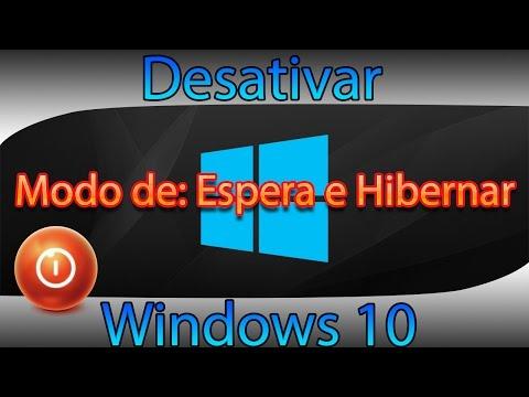 Desativar Modo de Espera e Hibernar no Windows 10