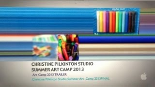 Christine Pilkinton Studio Summer Art Camp HIGHLIGHTS