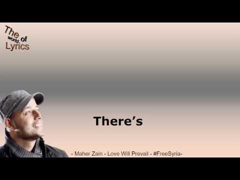 Maher Zain Love Will Prevail #syria Lyrics Twol video
