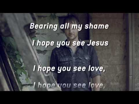 Bebo Norman - I Hope You See Jesus