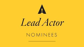 Oscars 2017: Performance by an Actor in a Leading Role Nominees