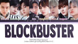 Download lagu Enhypen Blockbuster (Feat. Yeonjun) Lyrics (Color Coded Lyrics)
