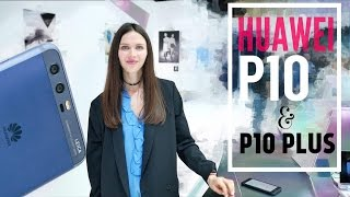 HUAWEI P10 И P10 Plus: ОБНОВЛЕНИЕ БЕЗ П – MWC 2017