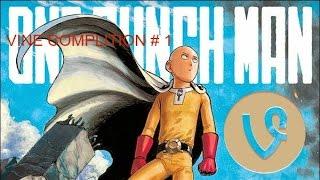 One Punch Man vine complition #1