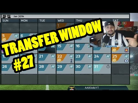 TRANSFER WINDOW IS HERE!! FIFA 14 Career Mode 28