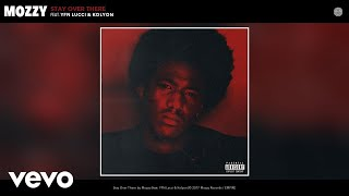 download lagu Mozzy - Stay Over There  Ft. Yfn Lucci, gratis