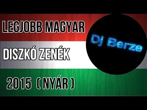 Legjobb Magyar Diszkó Zenék 2015  (Nyár)