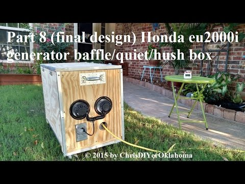 Part 8 (Final design) Honda EU2000i inverter/generator baffle-hush-quiet box