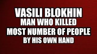 jew Vasili Mikhailovich Blokhin - Killed Over 50,000 Whites Via His Own Hand